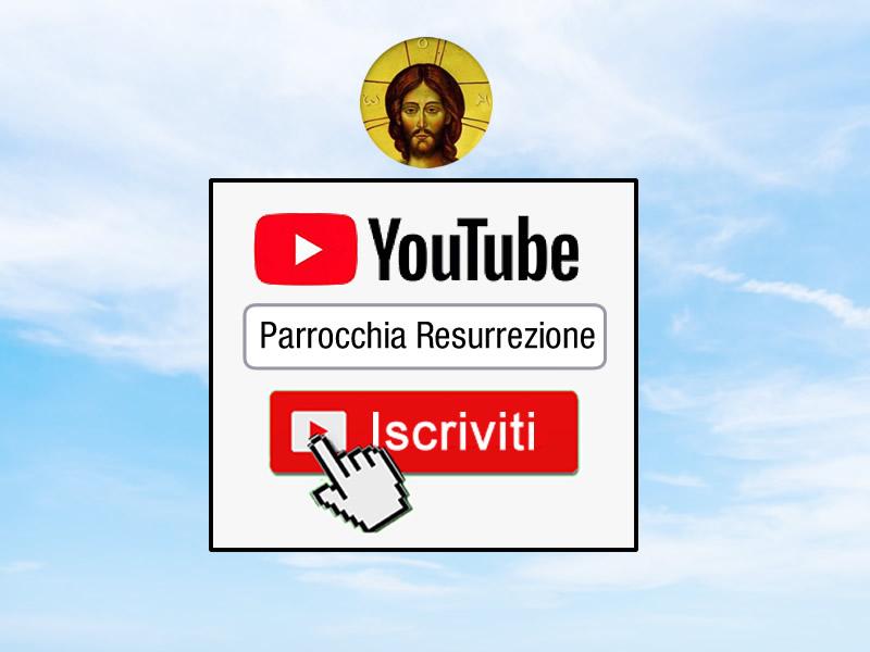 youtube parrocchia resurrezione