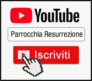 canale youtube parrocchia resurrezione